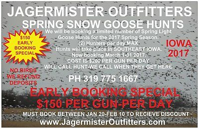 Iowa Spring Snow Goose Hunt- Jagermister Outfitters -Special-$150 Per Day