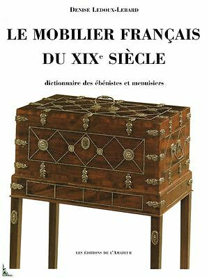 French furniture of the 19th century by Ledoux-Lebard