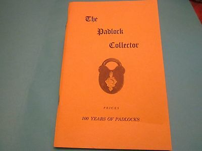 The Padlock Collector 100 Years of Padlocks  by Franklin Arnall 1977  Paperback