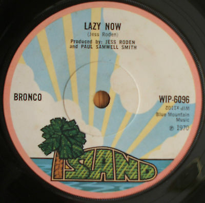 "Bronco-Lazy now 7"" Single 1970"