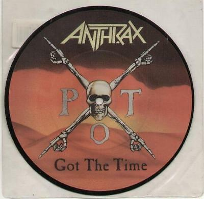 """ANTHRAX Got The Time  7"""" Picture Disc, Orig 1990 Ltd Edition, B/W Who Put This T"""