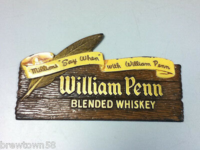William Penn bar sign liquor advertising composite wall tacker whiskey old AQ3