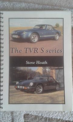 TVR S Series by Steve Heath ISBN 0 9550335 0 3