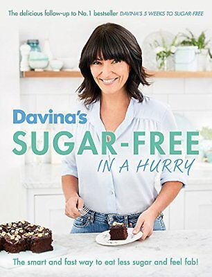 Davinas Sugar-Free in a Hurry: The Smart Way by Davina McCall New Paperback Book