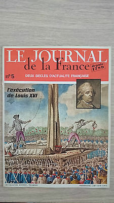 Le Journal De La France N° 5 L Execution De Louis Xvi