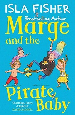 Marge and the Pirate Baby by Isla Fisher New Paperback Book