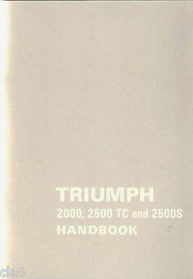 Triumph 2000 2500 TC and 2500S Owners Handbook *NEW