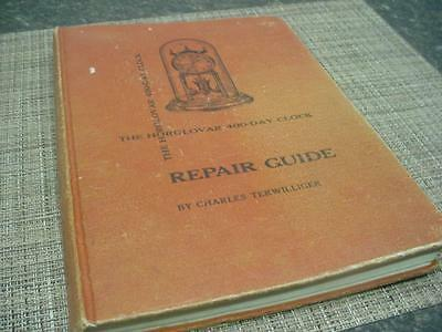 The Horolovar 400 Day Anniversary Clock Repair Guide Chas. Terwilliger D476c