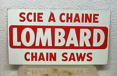 Rare Vintage original LOMBARD chainsaw dealer advertising tin sign