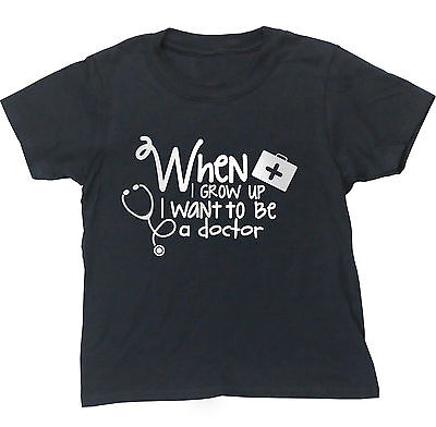 When I grow up I want to be a doctor kids short sleeve t-shirt