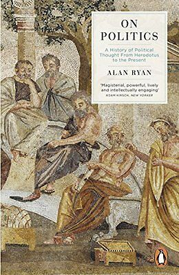 Book : On Politics by Ryan  Alan Paperback New