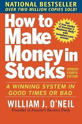 How to Make Money in Stocks: A Winning S by William J. O'Neil New Paperback Book