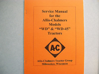 Allis Chalmers WD & WD45 Tractor Service Repair Manual