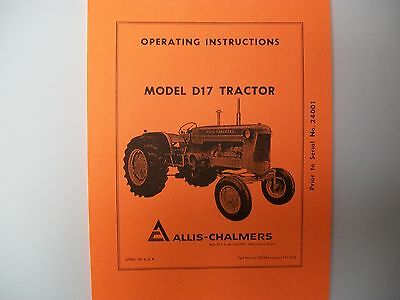 AC Allis Chalmers Model D17 Gas Tractor Operators Manual