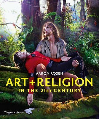 Art & Religion in the 21st Century by Aaron Rosen Paperback Book New