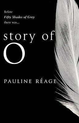 Story of O by Pauline Reage Paperback Book New