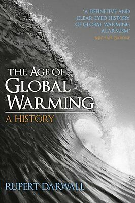 The Age of Global Warming by Rupert Darwall Paperback Book New
