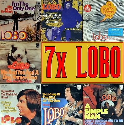 """7"""" 7x LOBO Me And You And A Dog Named Boo/ I'd Love You To Want Me/ A Simple Man"""