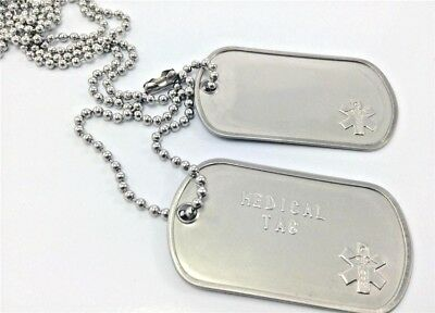 SET OF MEDICAL ALERT ARMY/MILITARY DOGTAG/S PERSONALISED WITH S/Steel Chain