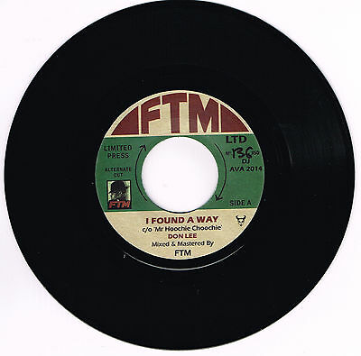 DON LEE - I FOUND A WAY b/w BILLY LEE RILEY - ST JAMES INFIRMARY (FTM issue) R&B
