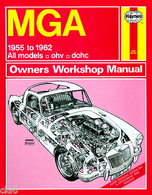 MGA Tourer and Coupe Owners Workshop Manual 1955-62 1500 1600 Twin Cam Mk2 *NEW