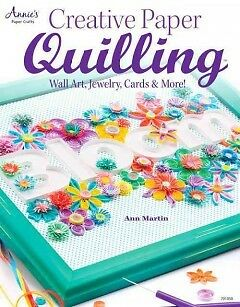 Creative Paper Quilling - NEW - 9781596355910 by Martin, Ann