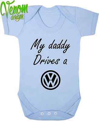My Daddy Drives campervan BABY BODYSUIT GROW VEST GIRL BOY CLOTHES GIFT LOVE VW