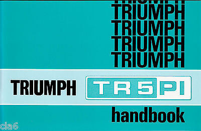Triumph TR5 PI Owners Handbook  *NEW