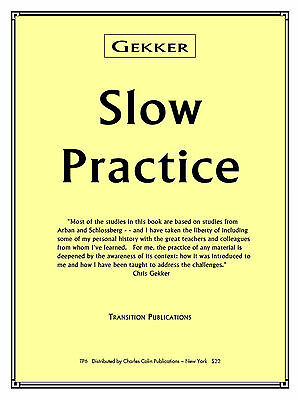 SLOW Practice by Chris Gekker Dist. by Charles Colin Publications