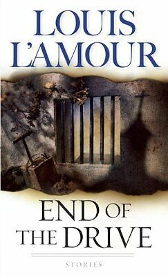 End of the Drive by Louis L'Amour New Paperback Book
