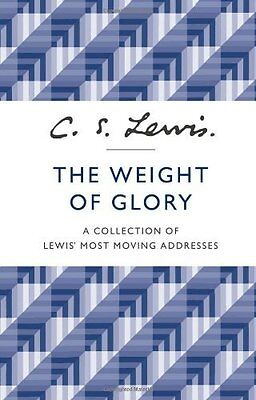 Weight of Glory by C. S. Lewis New Paperback Book