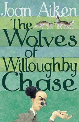 Wolves of Willoughby Chase by Joan Aiken New Paperback Book