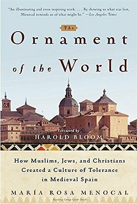 Ornament of the World by Maria Rosa Menocal New Paperback Book