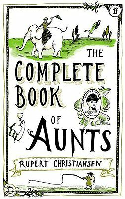 Complete Book of Aunts by Christiansen  Rupert Paperback New  Book