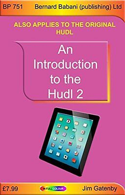 Introduction to the Hudl 2 by Jim Gatenby New Paperback Book