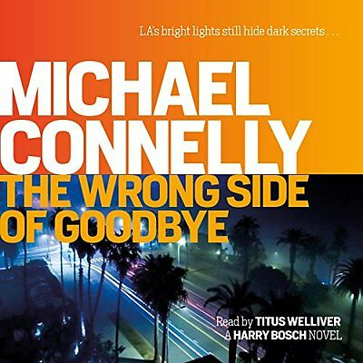 Wrong Side of Goodbye by Michael Connelly New CD-Audio Book