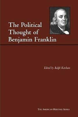 Political Thought of Benjamin Franklin by Franklin  Benjamin Paperback New