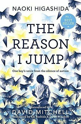 Reason I Jump: one boy's voice from the si by Naoki Higashida New Paperback Book