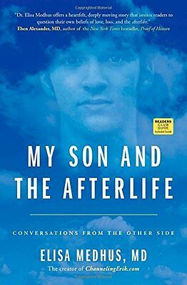 My Son and the Afterlife by Elisa Medhus New Paperback Book