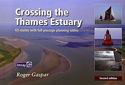 Crossing the Thames Estuary by Roger Gaspar New Spiral bound Book
