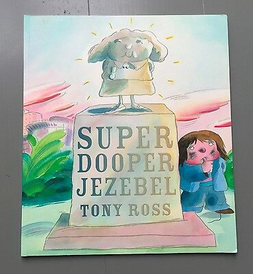 SUPER DOOPER JEZEBEL Book By Tony Ross Paperback Great Condition RRP £5.99