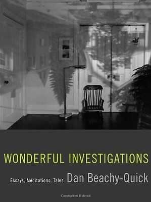 Wonderful Investigations by Dan Beachy-Quick New Paperback Book
