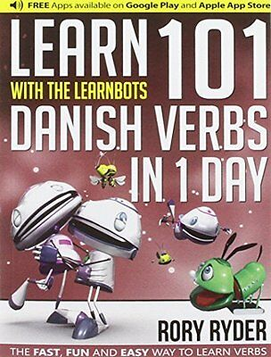 Learn 101 Danish Verbs in 1 Day with the Learnb by Rory Ryder Paperback Book New