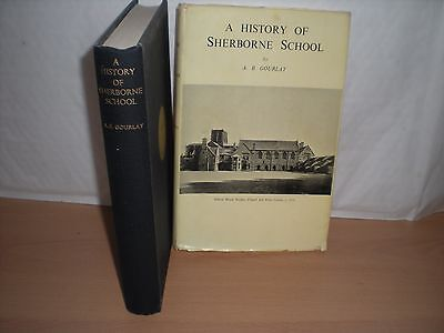 A History of Sherborne School.  A B Gourlay:  1st edition Hardcover & Dustjacket