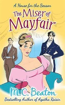 Miser of Mayfair by M. C. Beaton New Paperback Book