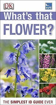 RSPB What's That Flower? - DK - Paperback Book - New - 9781409324416