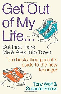 Get Out of My Life by Suzanne Franks New Paperback Book