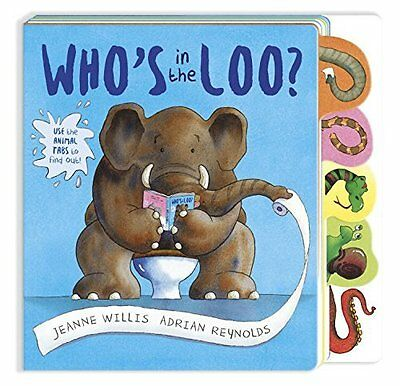 Who's in the Loo? by Jeanne Willis New Board book Book