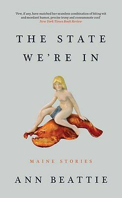 State We're In by Ann Beattie New Paperback Book