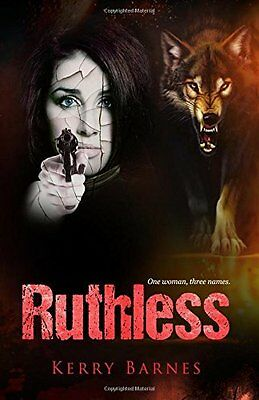 Ruthless by Kerry Barnes New Paperback Book